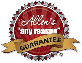 Allen's Any Reason Guarantee